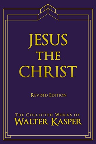 9780809106172: Jesus the Christ (Collective works of Walter Kasper) (The Collected Works of Walter Kasper)