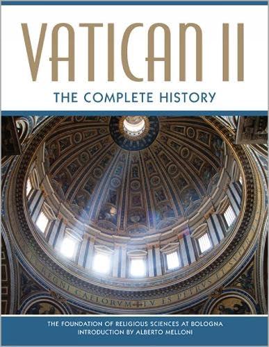 9780809106240: Vatican II: The Complete History