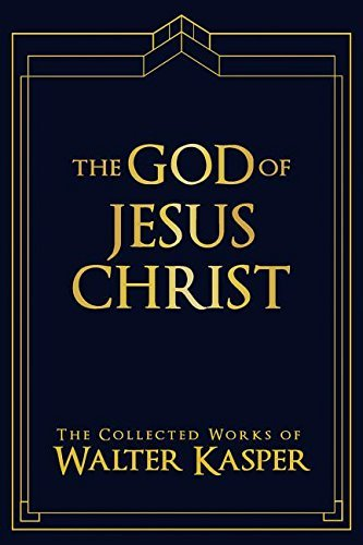 9780809106325: The God of Jesus Christ (The Collected Works of Walter Kasper)