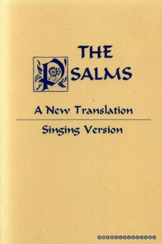 The Psalms: A New Translation from the