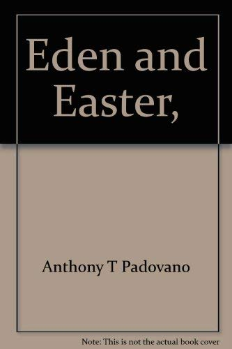 9780809118106: Eden and Easter,