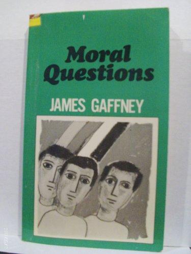 Moral questions (Deus books): Gaffney, James