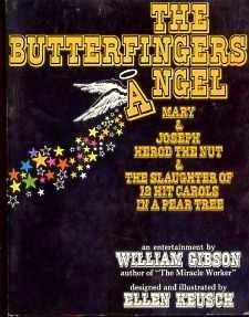 The Butterfingers Angel, Mary & Joseph, Herod: Gibson, William