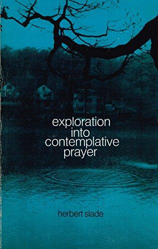 9780809119042: Exploration into contemplative prayer