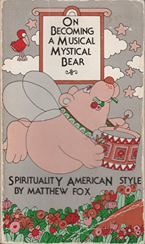On Becoming a Musical, Mystical Bear: Spirituality American Style