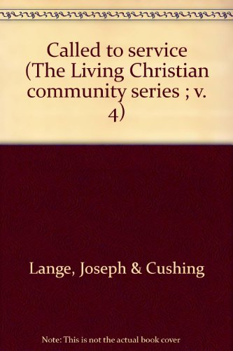 9780809119219: Called to Service (The Living Christian Community Series Volume IV)