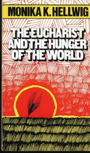 9780809119585: The Eucharist and the Hunger of the World