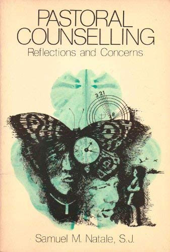 Pastoral counselling: Reflections and concerns (An Exploration book): Natale, Samuel M