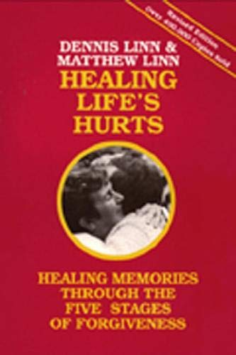 9780809120598: Healing Life's Hurts: Healing Memories Through Five Stages of Forgiveness