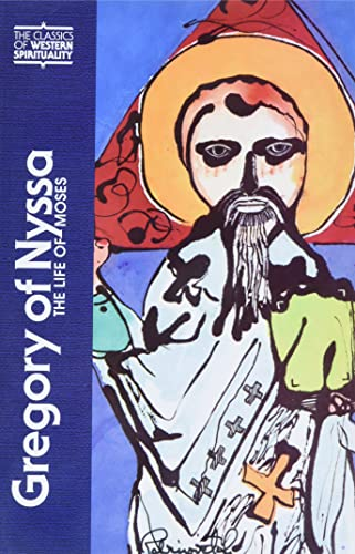 Gregory of Nyssa: The Life of Moses: Nyssa, Gregory of