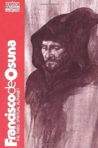 9780809121458: Francisco De Osuna: Third Spiritual Alphabet