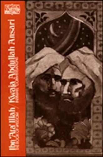 Ibn 'Ata Illah-Kwaja Abdullah Ansari : The: Wheeler M. Thackston;