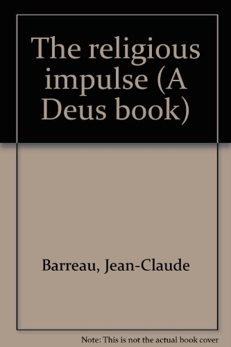 9780809121861: The religious impulse (A Deus book)