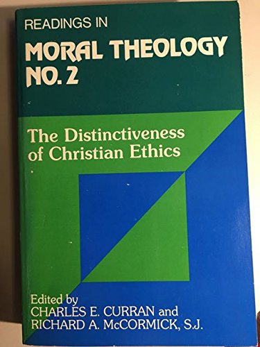 9780809123032: The Distinctiveness of Christian Ethics (Readings in Moral Theology) (v. 2)