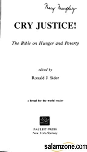 9780809123087: Cry justice!: The Bible on hunger and poverty (A Bread for the World reader)