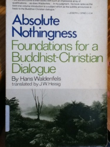 9780809123162: Absolute Nothingness: Foundations for a Buddhist-Christian Dialogue