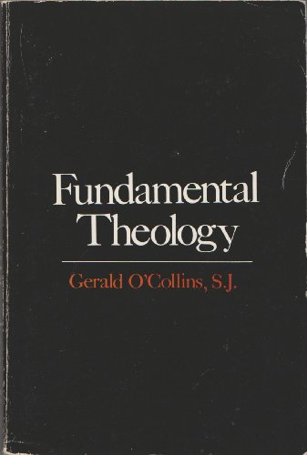 9780809123476: Fundamental Theology