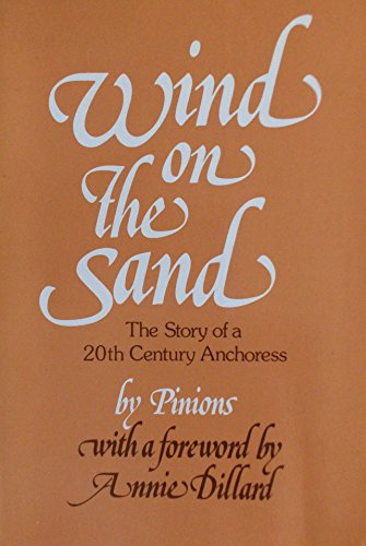 9780809123902: Wind on the Sand: The Hidden Life of an Anchoress
