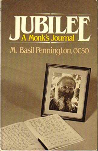 Jubilee: A Monk's Journal (0809124025) by Pennington, M. Basil