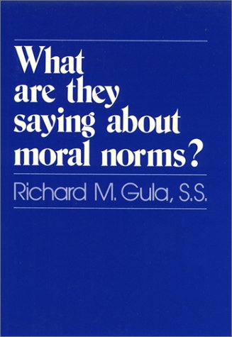 9780809124121: What Are They Saying about Moral Norms?