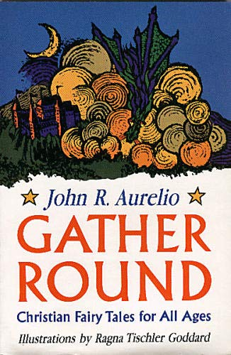 9780809124442: Gather round: Christian fairy tales for all ages