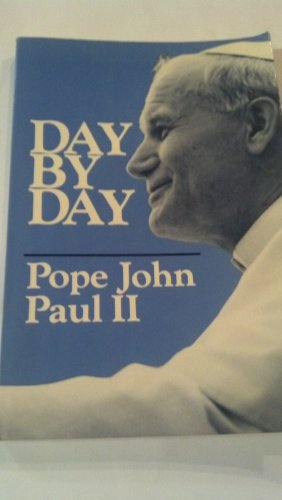 9780809124589: Day by day with Pope John Paul II: Reflections for each day of the year