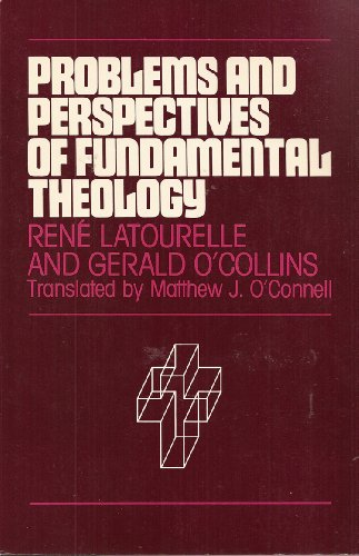 9780809124664: Problems and Perspectives of Fundamental Theology