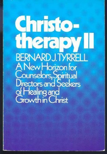 Christotherapy : healing through enlightenment