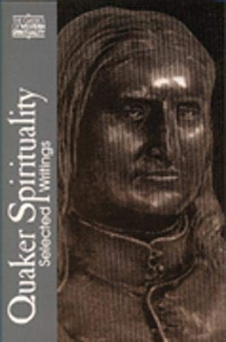 9780809125104: Quaker Spirituality (CWS): Selected Writings (Classics of Western Spirituality Series)
