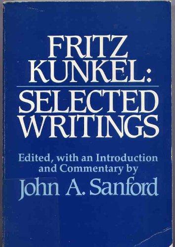 9780809125586: Fritz Kunkel: Selected Writings