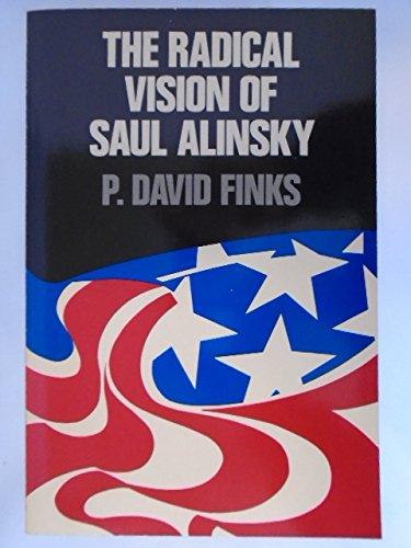 9780809126088: The radical vision of Saul Alinsky