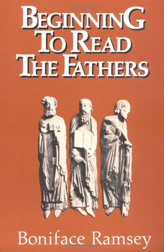 9780809126910: Beginning to Read the Fathers