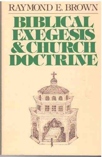 9780809127504: Biblical Exegesis and Church Doctrine