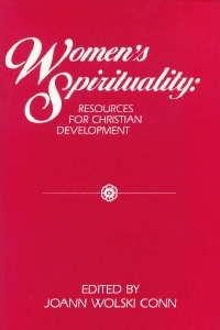 9780809127528: Women's Spirituality: Resources for Christian Development