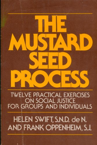 Mustard Seed Process: Twelve Practical Exercises on Social Justice for Group and Individuals: Helen...
