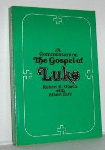 9780809127634: A Commentary on the Gospel of Luke