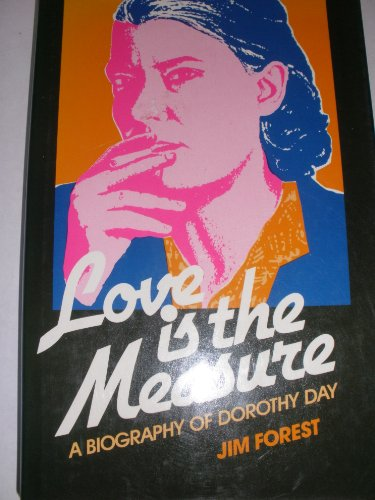 9780809127795: Love is the measure: A biography of Dorothy Day