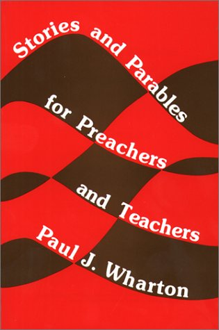 9780809127962: Stories and Parables for Preachers and Teachers