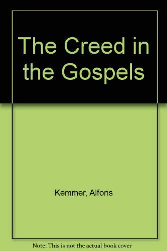 9780809128303: The Creed in the Gospels