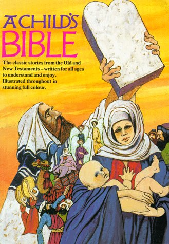 A Child's Bible: Edwards, Anne, Steen,