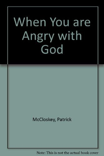 9780809128693: When You Are Angry With God