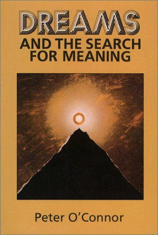 Dreams and the Search for Meaning