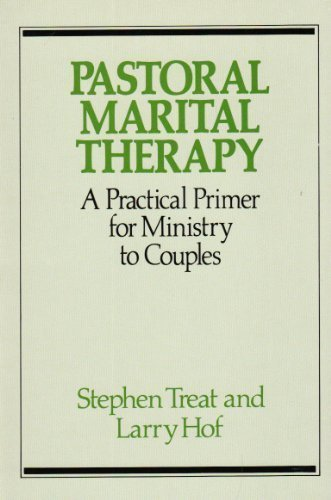 9780809128891: Pastoral Marital Therapy. A Practical Primer for Ministry to Couples (Integration books)