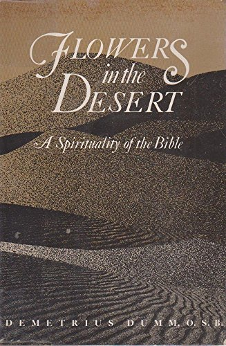 9780809128938: Flowers in the Desert: A Spirituality of the Bible