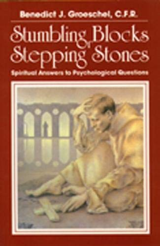 9780809128969: Stumbling Blocks or Stepping Stones: Spiritual Answers to Psychological Questions