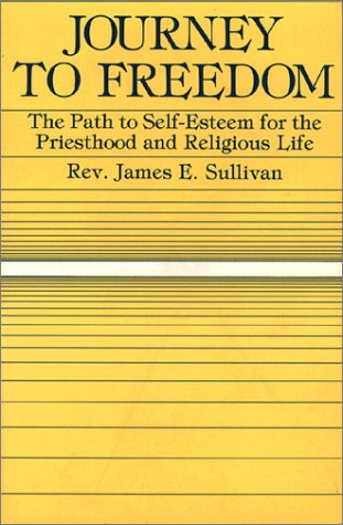 9780809129058: Journey to Freedom: Path to Self-esteem for the Priesthood and Religious Life