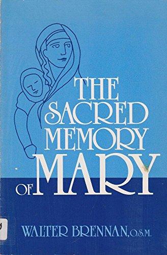Sacred Memory of Mary: Walter Brennan