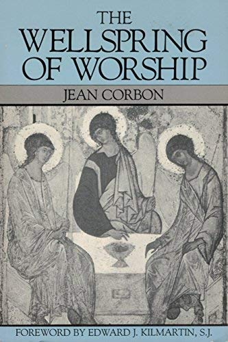 Wellspring of Worship: Corbon, Jean