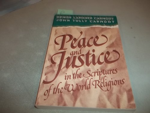 9780809130146: Peace and Justice in the Scriptures of the World Religions: Reflections on Non-Christian Scriptures