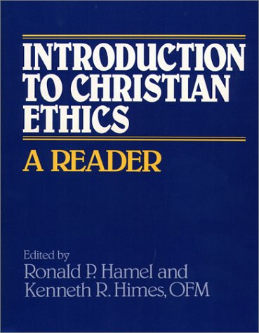 9780809130658: Introduction to Christian Ethics: A Reader